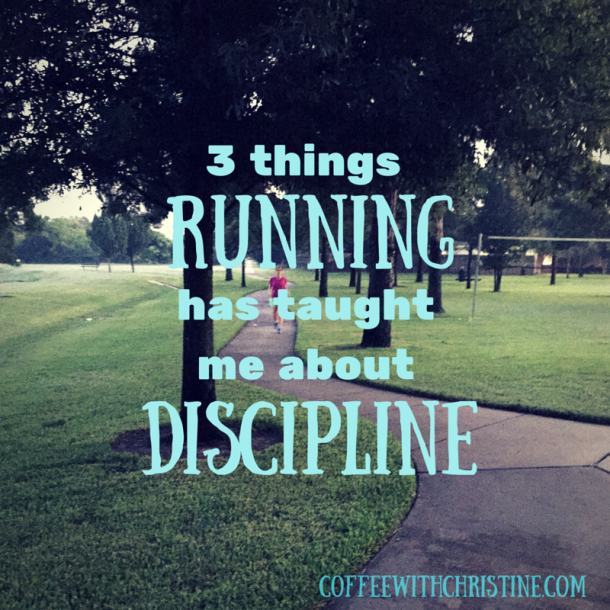 3 things running has taught me about discipline